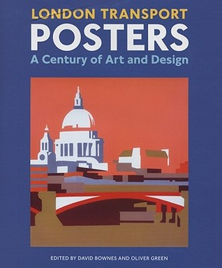 London Transport Posters: A Century of Art and Design