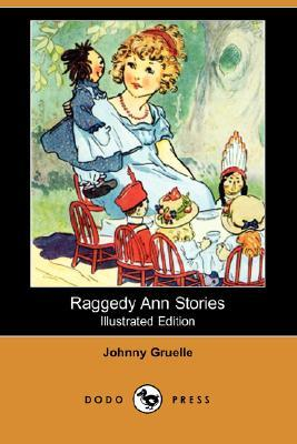 Raggedy Ann Stories (Illustrated Edition) by Johnny Gruelle