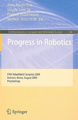 progress-in-robotics-firs-roboworld-congress-2009-incheon-korea-august-16-20-2009-proceedings