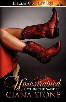 Unrestrained (Hot in the Saddle, #3-4)