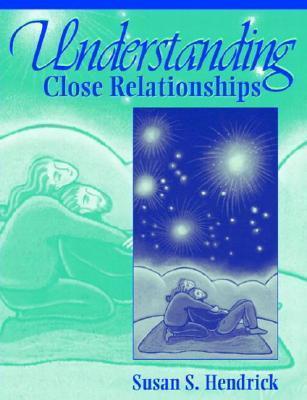 Understanding Close Relationships
