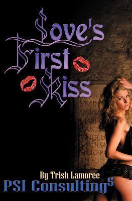 Loves First Kiss (Volume 5)