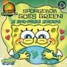 SpongeBob Goes Green!: An Earth-Friendly Adventure / Little Green Nickelodeon