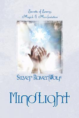 Mindlight by Silver RavenWolf