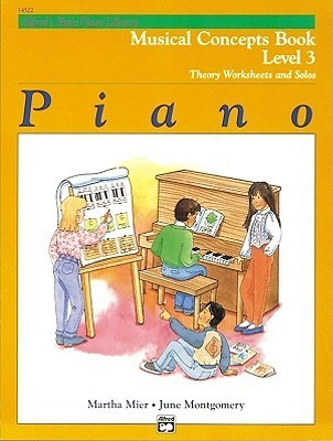Alfred's Basic Piano Library Musical Concepts, Bk 3: Theory Worksheets and Solos