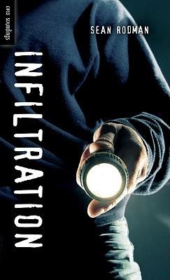 Infiltration by Sean Rodman