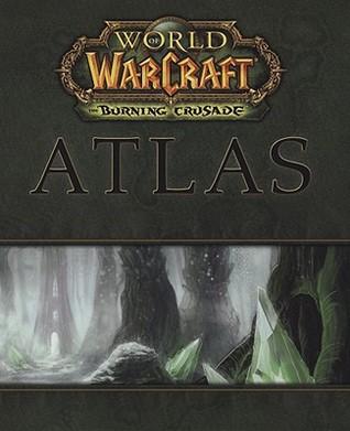 World of Warcraft: The Burning Crusade Atlas