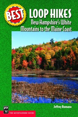 Best Loop Hikes New Hampshire's White Mountains to the Maine Coast 978-0898869859 MOBI PDF