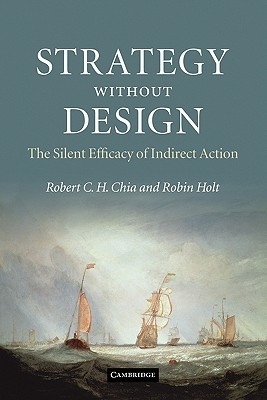 Strategy Without Design by Robert C.H. Chia