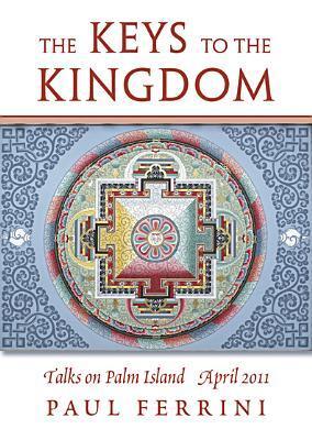 The Keys to the Kingdom: Talks on Palm Island April, 2011