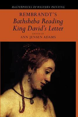 Rembrandt's 'bathsheba Reading King David's Letter'