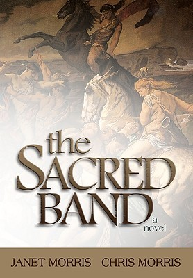 The Sacred Band by Janet E. Morris