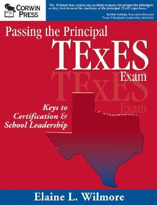 Passing the Principal TExES Exam: Keys to Certification & School ...