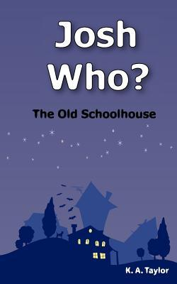 josh-who-the-old-schoolhouse