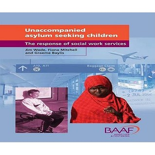 Unaccompanied Asylum Seeking Children