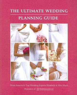 The ultimate wedding planning guide by alex a lluch the ultimate wedding planning guide junglespirit Choice Image