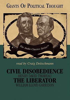 Civil Disobedience/The Liberator