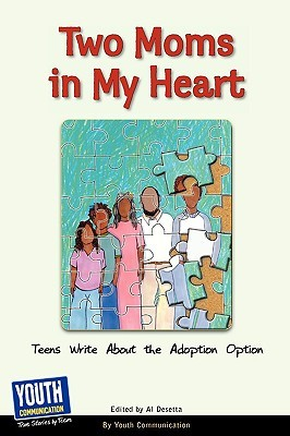 Two Moms in My Heart: Teens Write about the Adoption Option