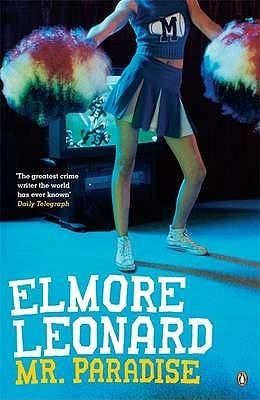 Mr. Paradise by Elmore Leonard