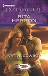 Native Cowboy by Rita Herron
