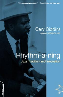 Rhythm-a-ning: Jazz Tradition And Innovation