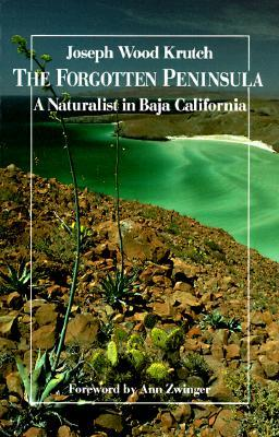 The Forgotten Peninsula by Joseph Wood Krutch