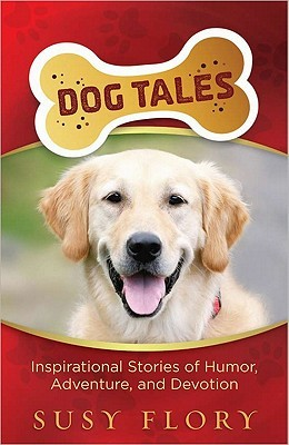 Dog Tales by Susy Flory