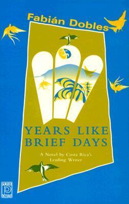 Years Like Brief Days