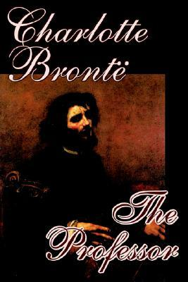 The Professor by Charlotte Bronte, Fiction