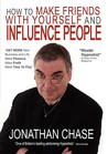 How to Make Friends with Yourself and Influence People