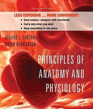 Principles of Anatomy and Physiology [with Atlas & Registration Card]