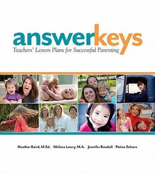 Answer Keys: Teachers' Lesson Plans for Successful Parenting
