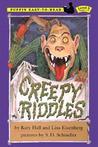 Creepy Riddles by Katy Hall