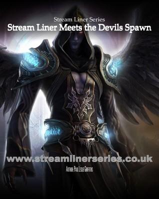 Stream Liner Meets the Devils Spawn (Stream Liner, #2)