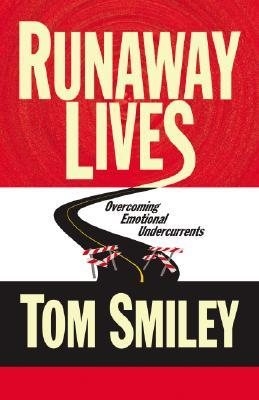 Runaway Lives by Tom Smiley