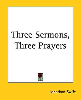 Three Sermons, Three Prayers