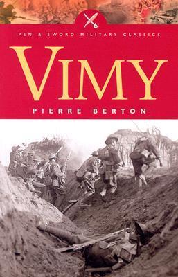 Vimy by Pierre Berton