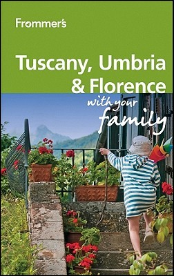 frommer-s-tuscany-umbria-and-florence-with-your-family