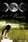 Just a Pawn (The Mauve Legacy, #4)