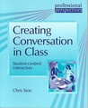 Creating Conversation in Class by Chris Sion
