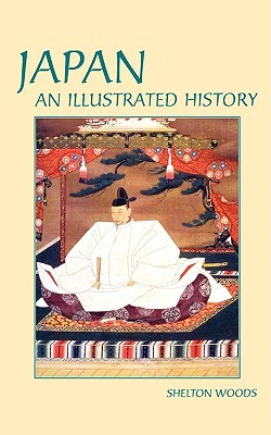 Japan (Illustrated Histories by Shelton Woods