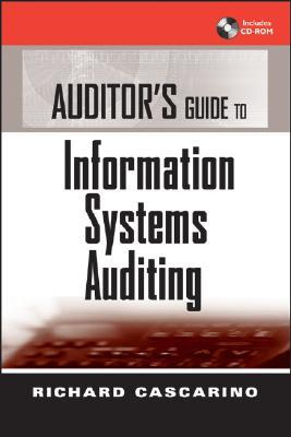 Auditor's Guide to Information Systems Auditing [With CDROM]