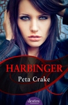 Harbinger by Peta Crake