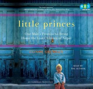 little-princes-one-man-s-promise-to-bring-home-the-lost-children-of-nepal