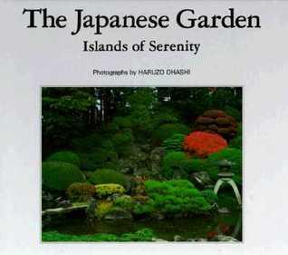 The Japanese Garden: Islands of Serenity