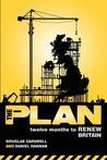 The Plan: Twelve Months to Renew Britain