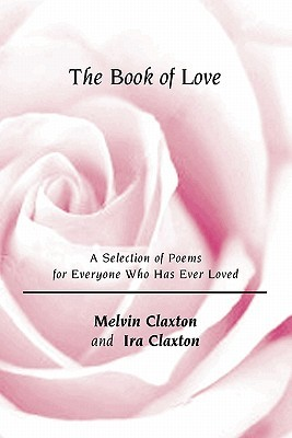 the-book-of-love-a-selection-of-poems-for-everyone-who-has-ever-loved