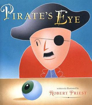 The Pirate's Eye by Robert Priest