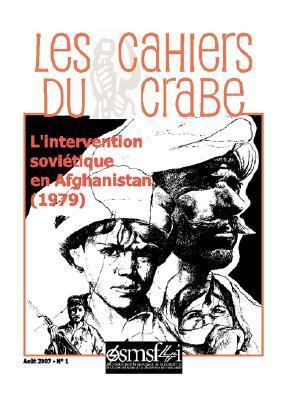 L'Intervention Sovietique En Afghanistan (1979) - Les Cahiers Du Crabe