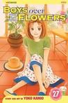 Boys Over Flowers: Hana Yori Dango, Vol. 27 (Boys Over Flowers, #27)